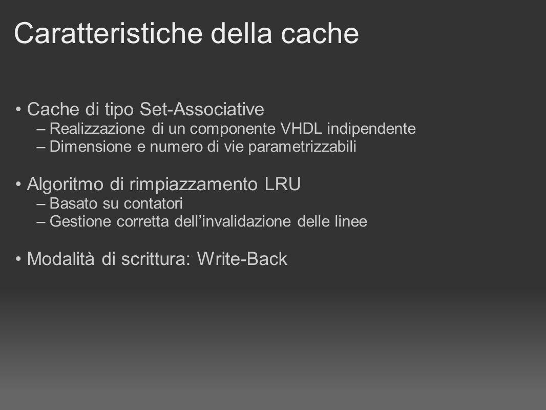 Caratteristiche della cache