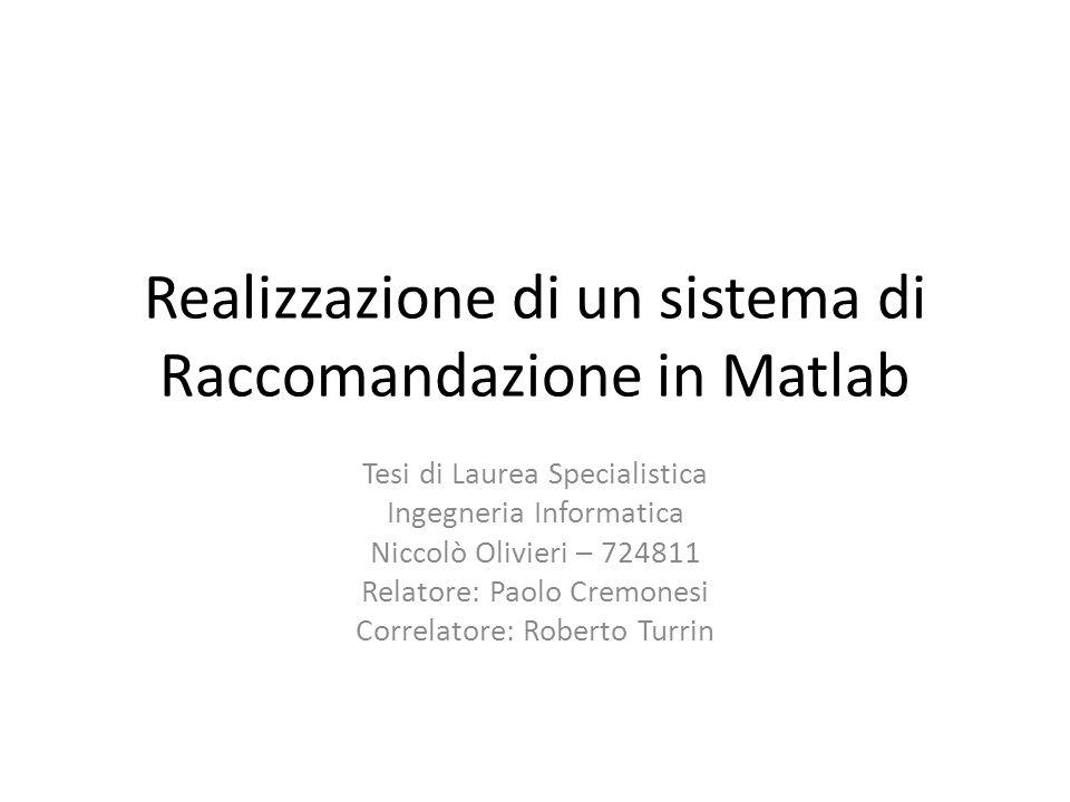 Realizzazione di un sistema di Raccomandazione in Matlab