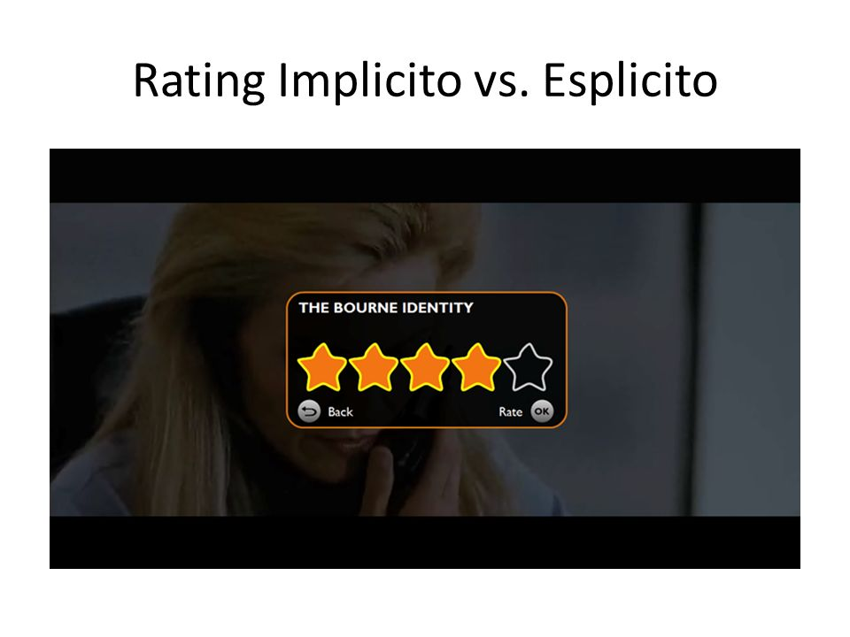Rating Implicito vs. Esplicito