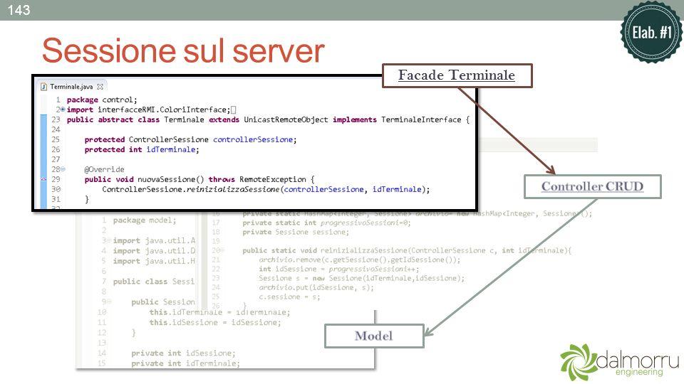 143 Sessione sul server Facade Terminale Controller CRUD Model