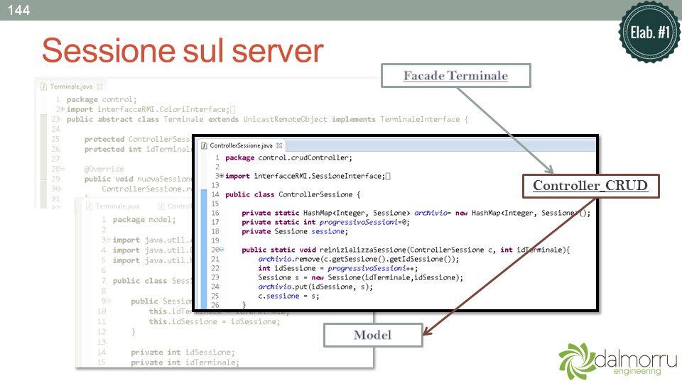 144 Sessione sul server Facade Terminale Controller CRUD Model