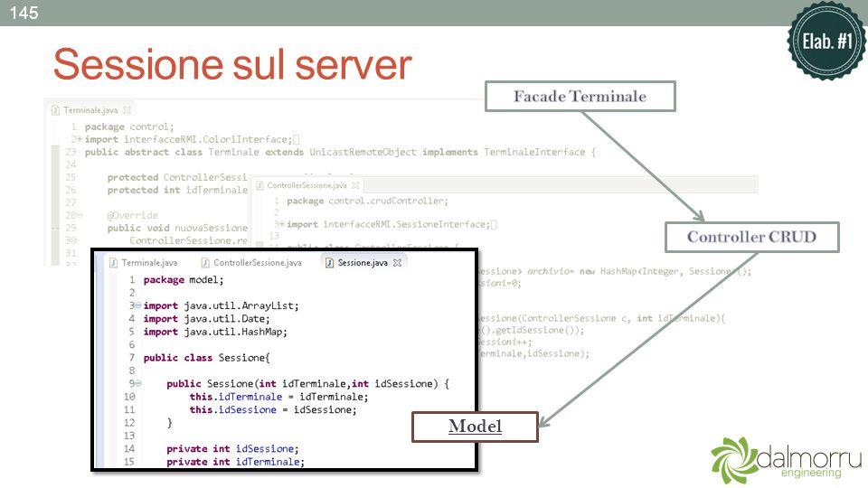 145 Sessione sul server Facade Terminale Controller CRUD Model