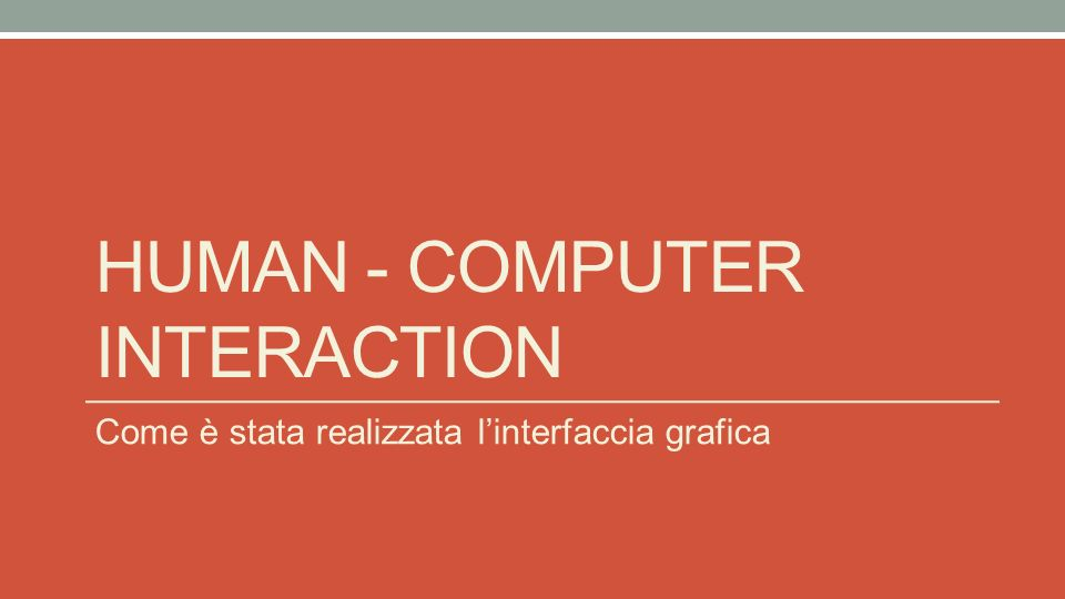 Human - computer interaction