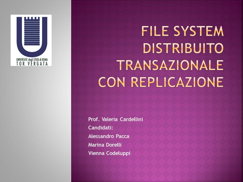 File system distribuito transazionale con replicazione