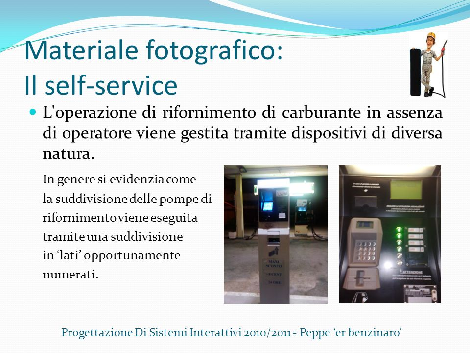 Materiale fotografico: Il self-service