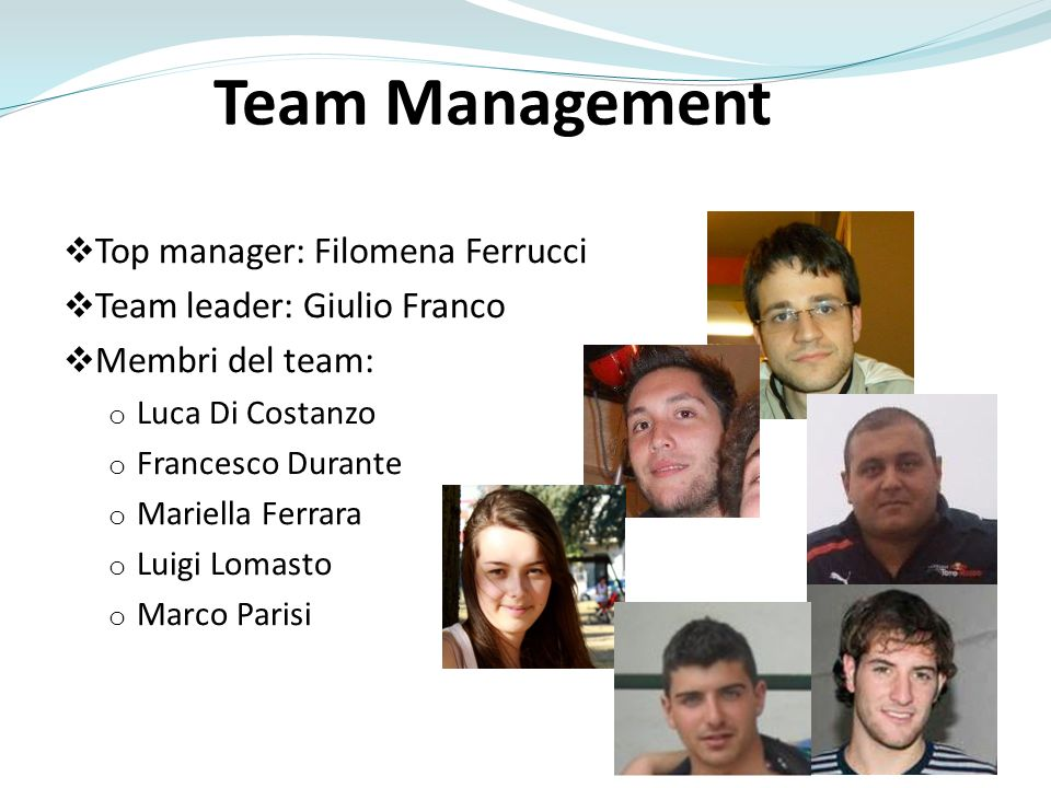 Team Management Top manager: Filomena Ferrucci