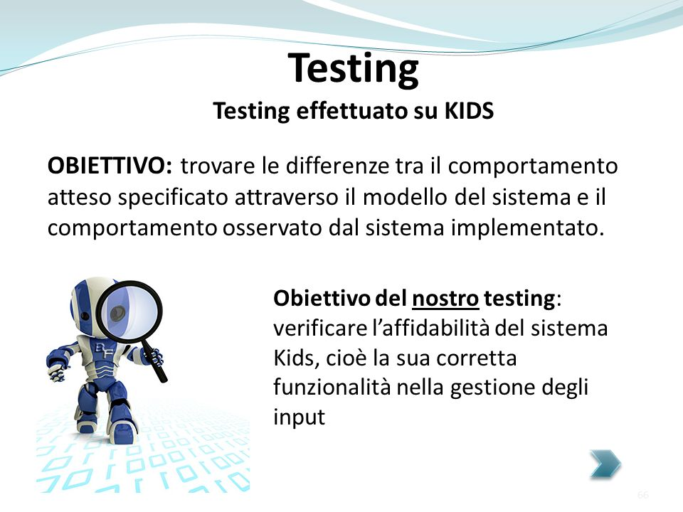 Testing effettuato su KIDS