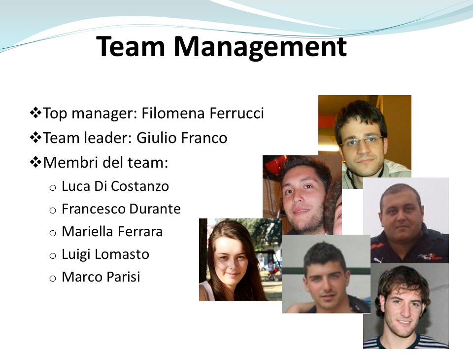 Team Management Top manager: Filomena Ferrucci