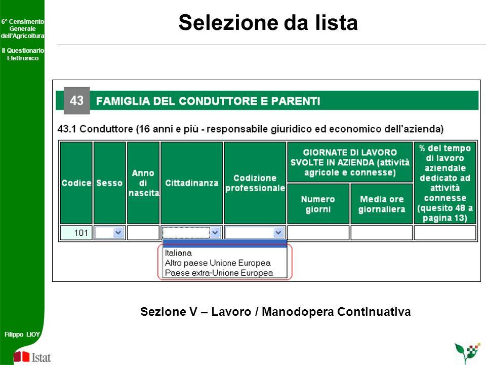 Selezione da lista Sezione V – Lavoro / Manodopera Continuativa
