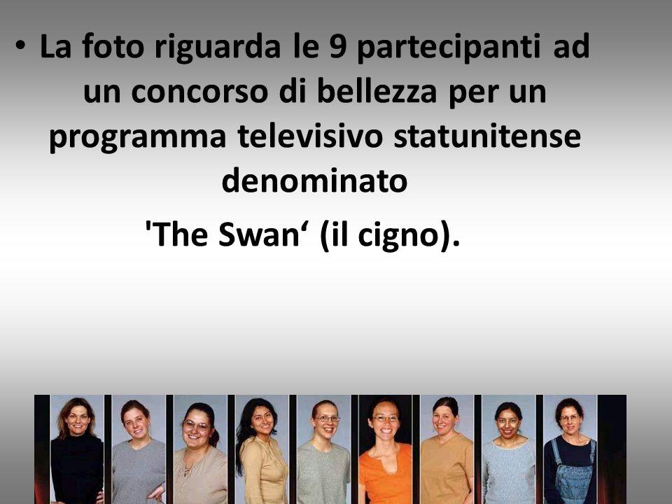 La foto riguarda le 9 partecipanti ad un concorso di bellezza per un programma televisivo statunitense denominato