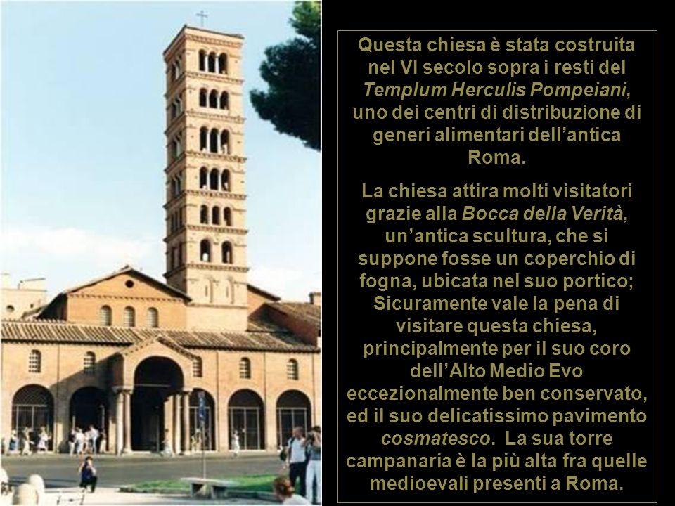 Questa chiesa è stata costruita nel VI secolo sopra i resti del Templum Herculis Pompeiani, uno dei centri di distribuzione di generi alimentari dell'antica Roma.