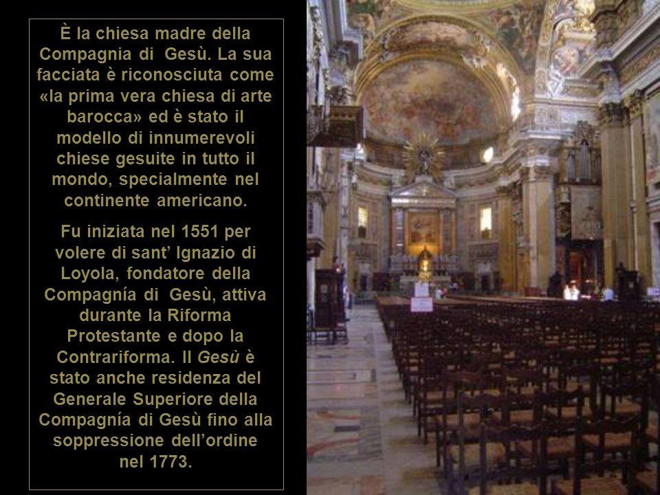 È la chiesa madre della Compagnia di Gesù