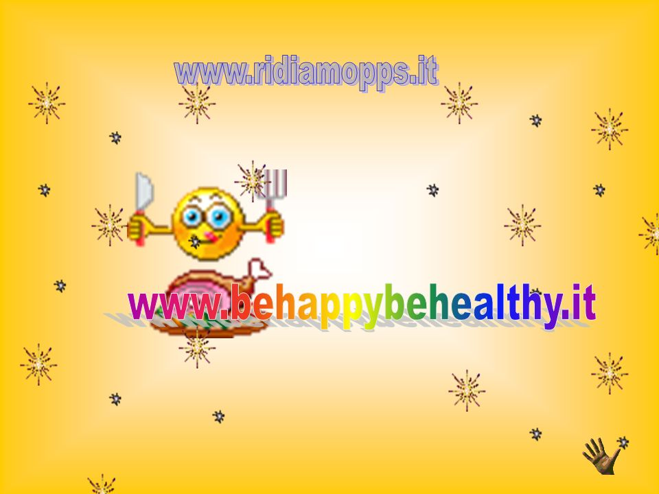 www.ridiamopps.it www.behappybehealthy.it