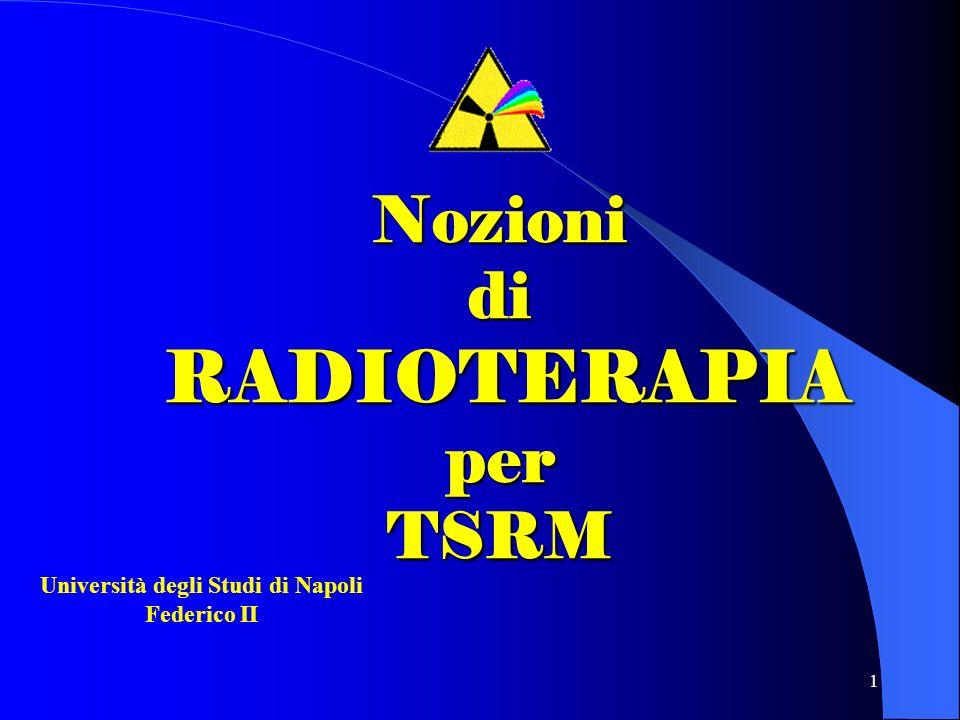 Nozioni di RADIOTERAPIA per TSRM