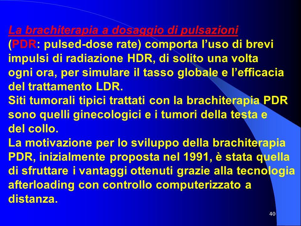 La brachiterapia a dosaggio di pulsazioni