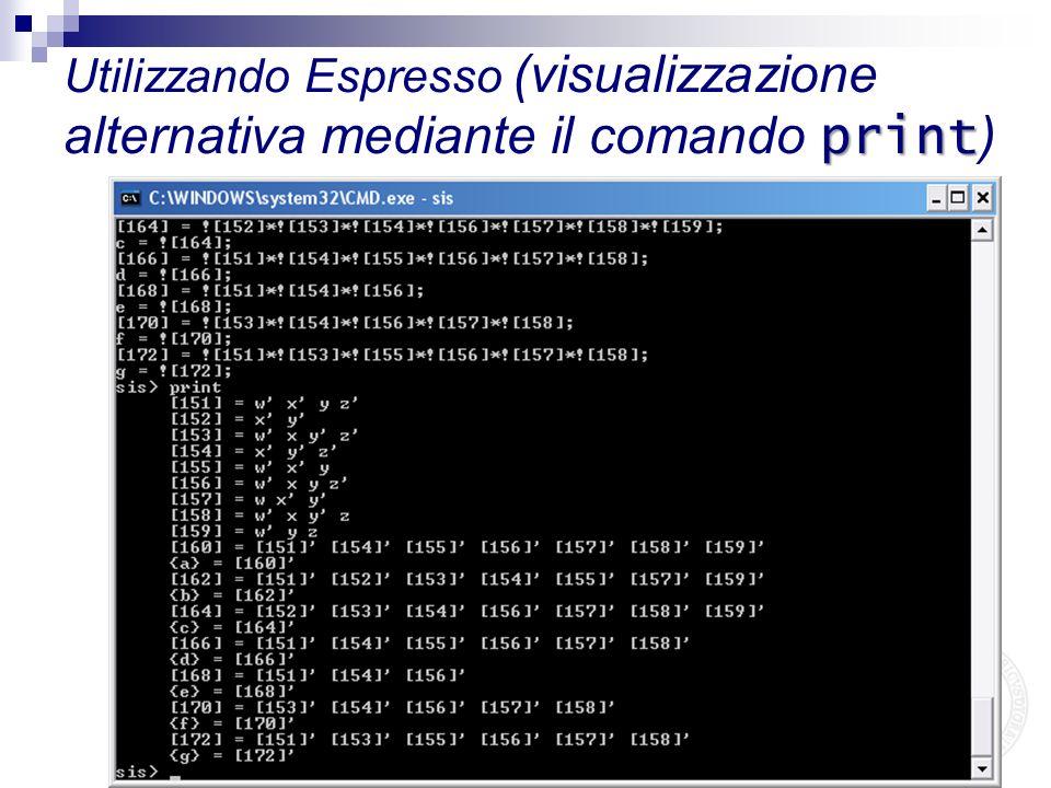 Utilizzando Espresso (visualizzazione alternativa mediante il comando print)