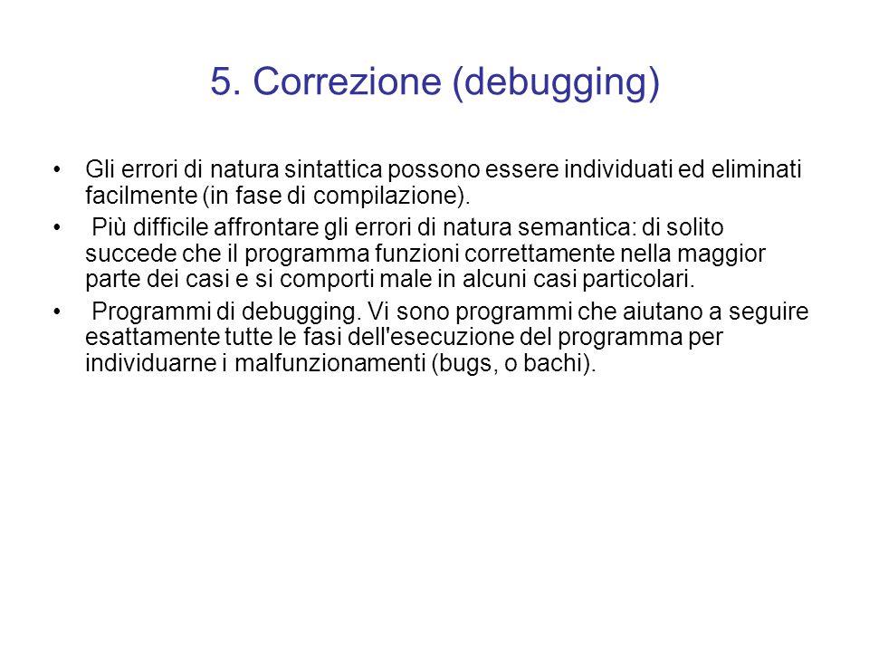 5. Correzione (debugging)