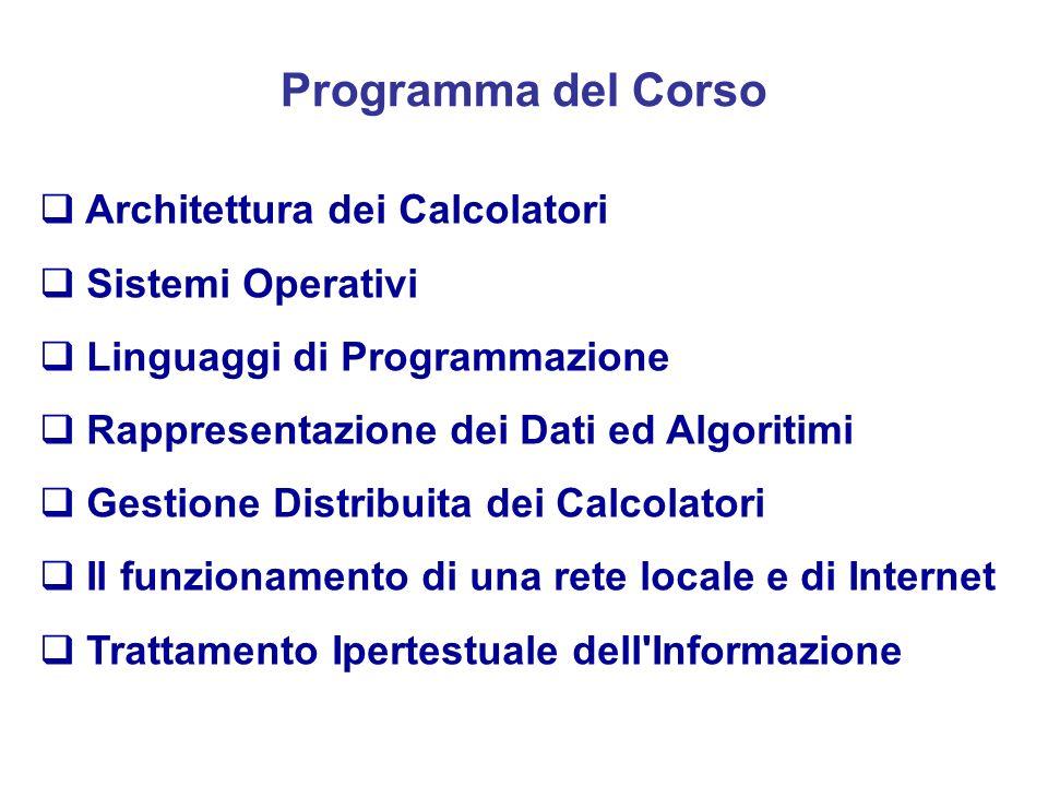 Programma del Corso Architettura dei Calcolatori Sistemi Operativi