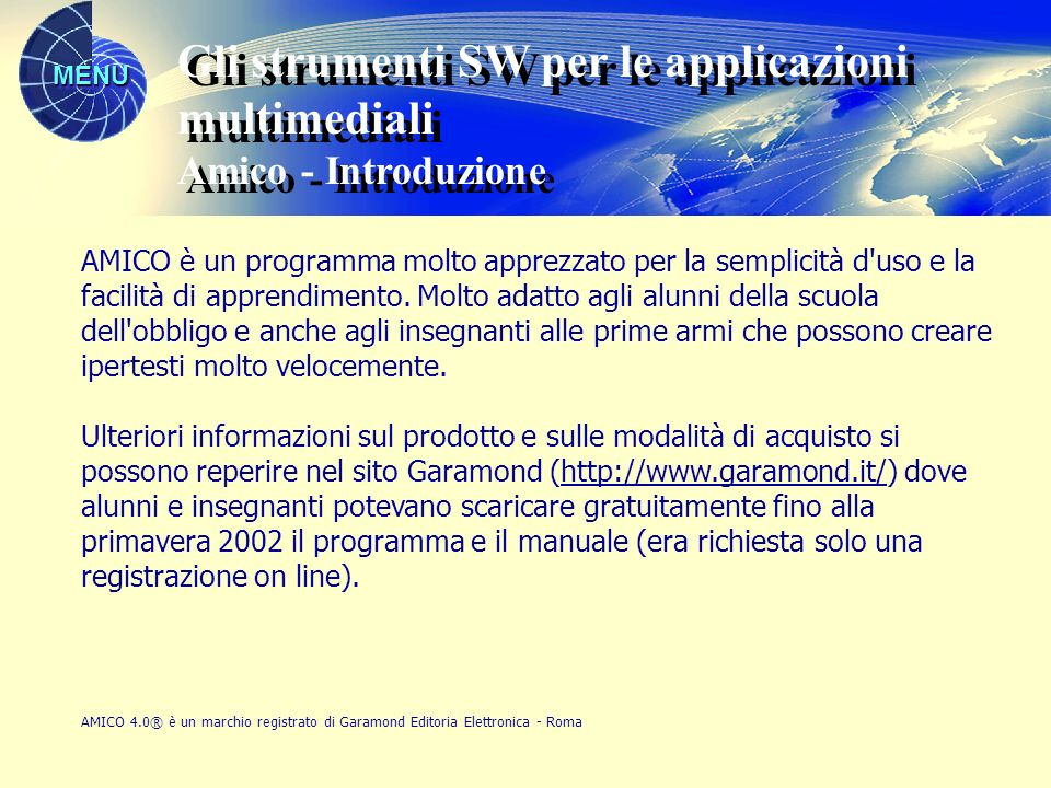 Gli strumenti SW per le applicazioni multimediali