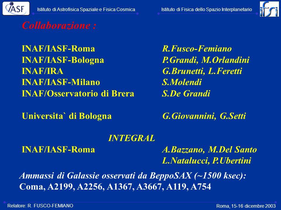 Collaborazione : INAF/IASF-Roma R.Fusco-Femiano