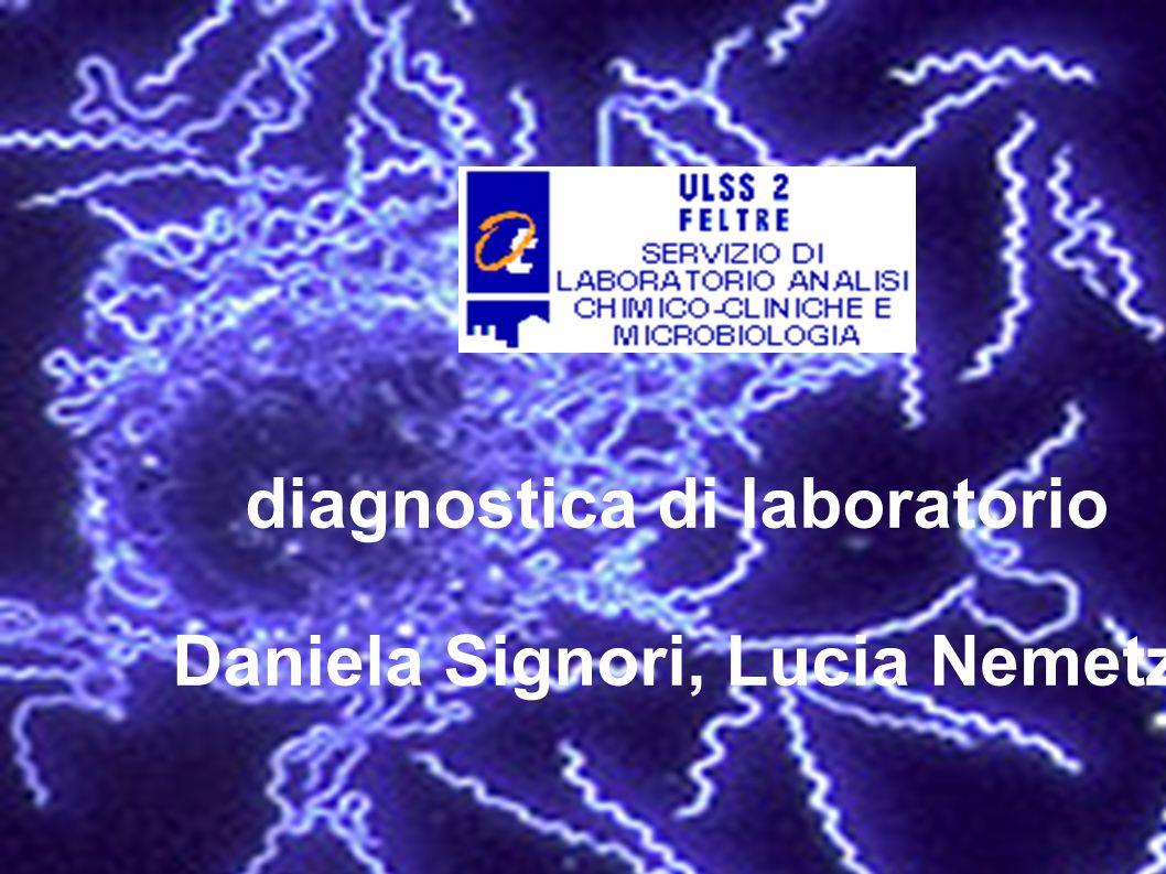 diagnostica di laboratorio Daniela Signori, Lucia Nemetz