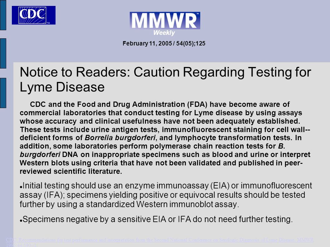 Notice to Readers: Caution Regarding Testing for Lyme Disease