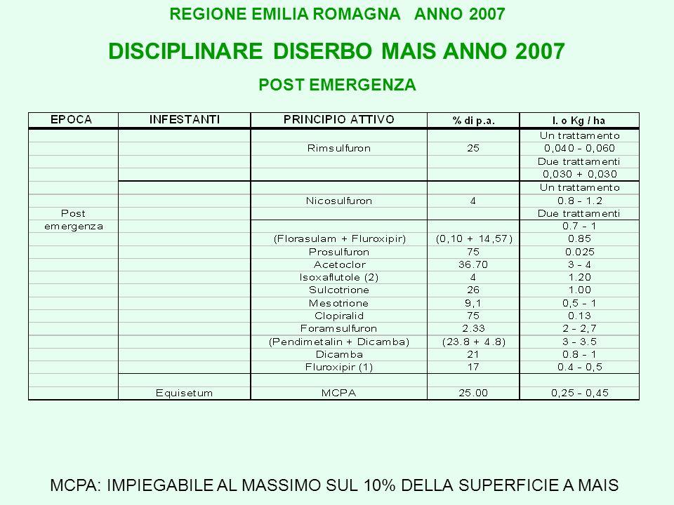 REGIONE EMILIA ROMAGNA ANNO 2007 DISCIPLINARE DISERBO MAIS ANNO 2007