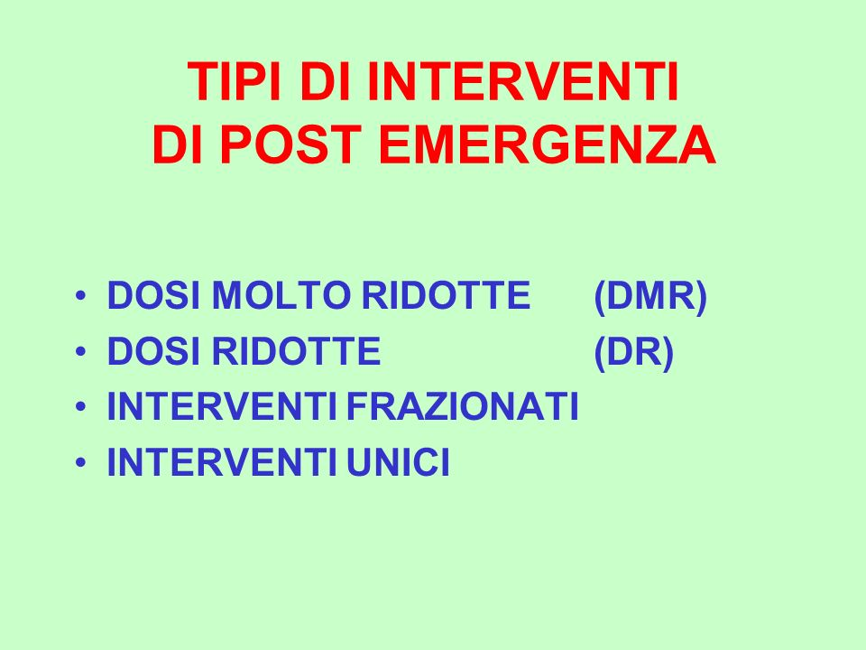 TIPI DI INTERVENTI DI POST EMERGENZA