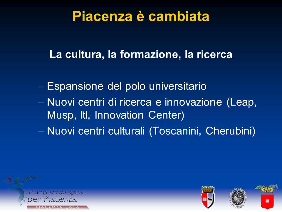 La cultura, la formazione, la ricerca