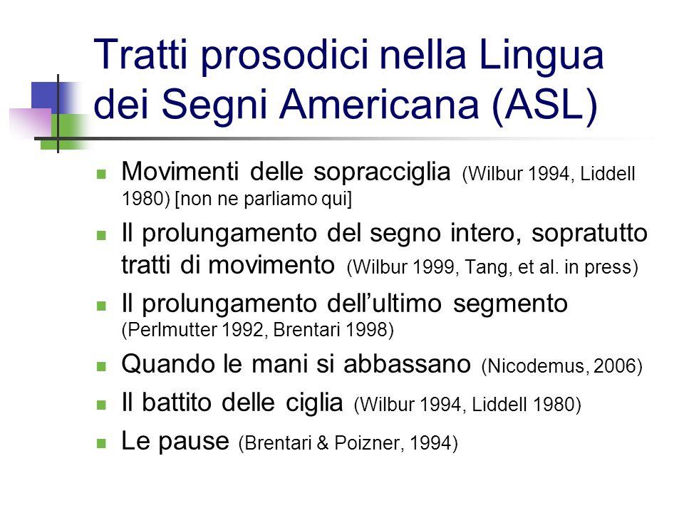 Tratti prosodici nella Lingua dei Segni Americana (ASL)