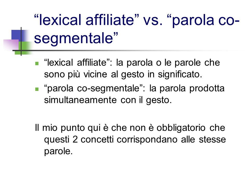 lexical affiliate vs. parola co-segmentale