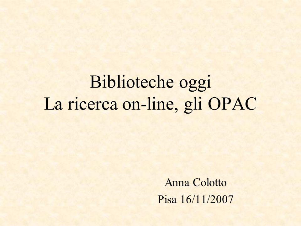 Biblioteche oggi La ricerca on-line, gli OPAC
