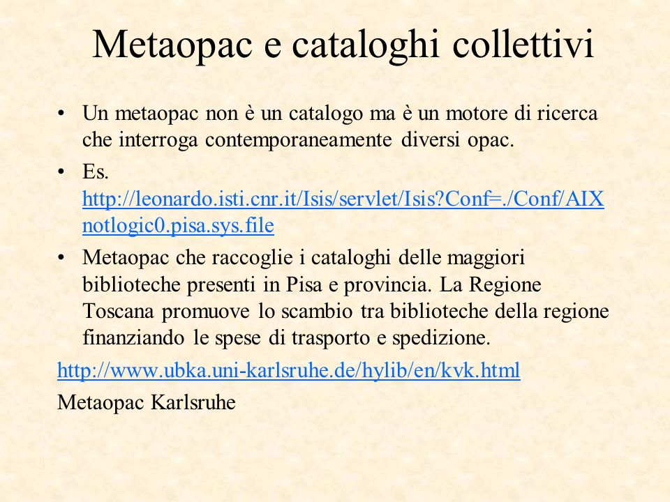 Metaopac e cataloghi collettivi