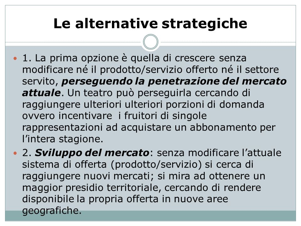 Le alternative strategiche