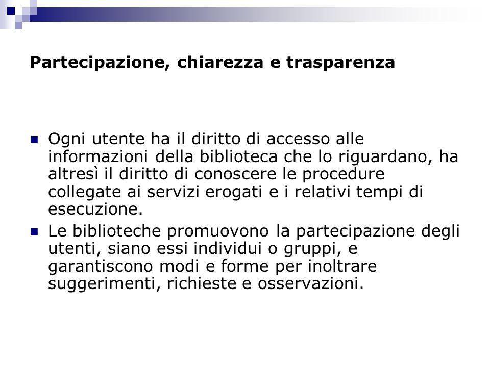 Partecipazione, chiarezza e trasparenza