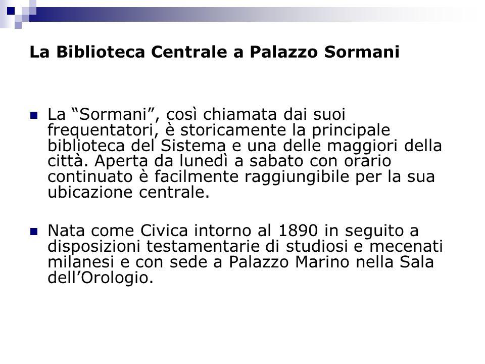 La Biblioteca Centrale a Palazzo Sormani