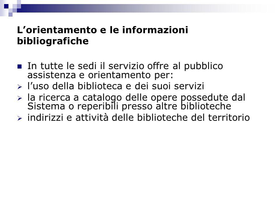 L'orientamento e le informazioni bibliografiche