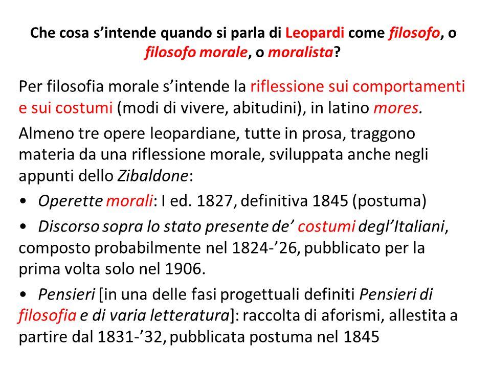 Operette morali: I ed. 1827, definitiva 1845 (postuma)