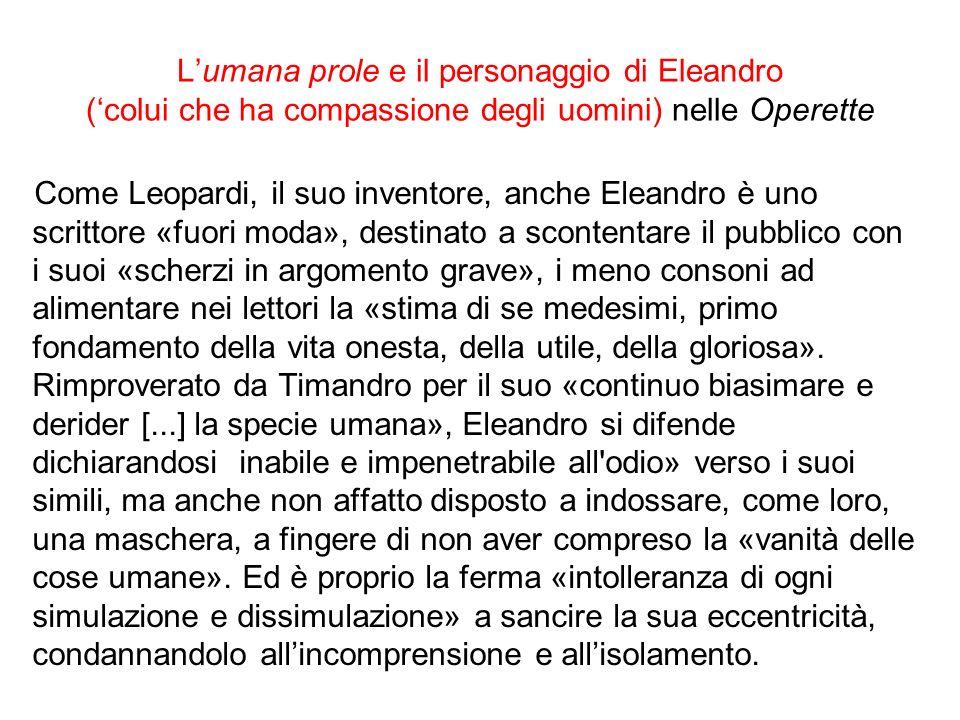 L'umana prole e il personaggio di Eleandro ('colui che ha compassione degli uomini) nelle Operette