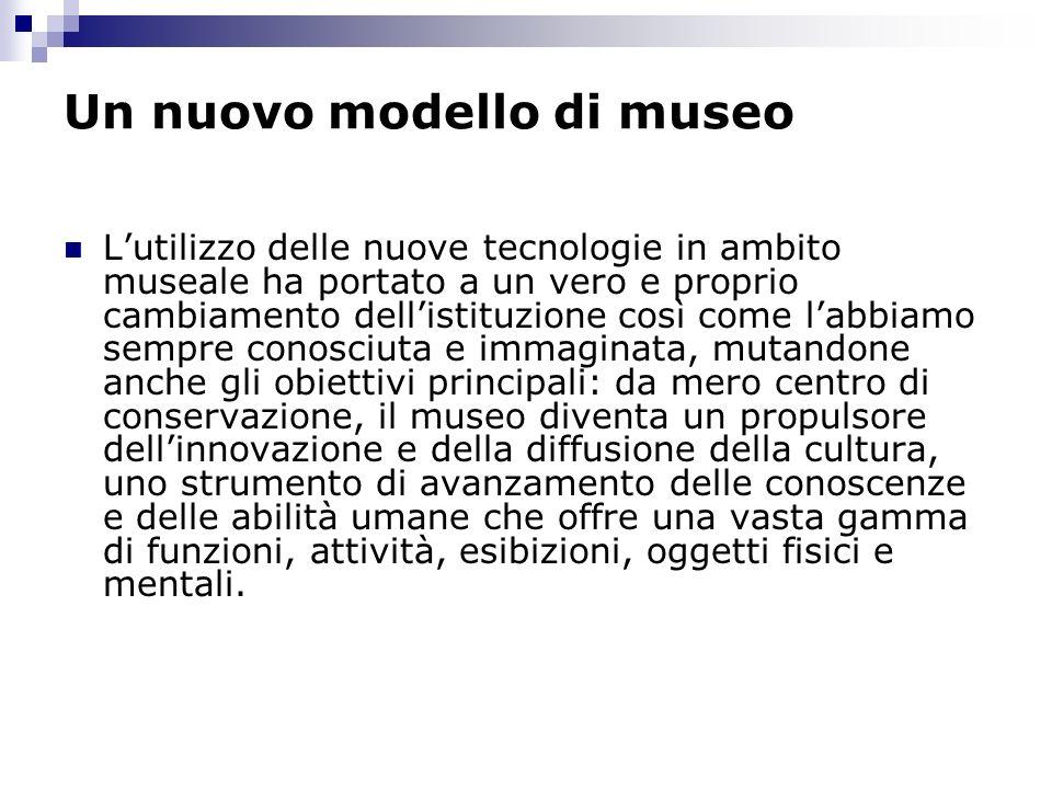 Un nuovo modello di museo