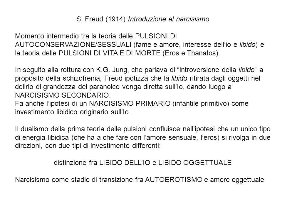 S. Freud (1914) Introduzione al narcisismo