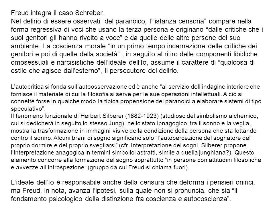 Freud integra il caso Schreber.