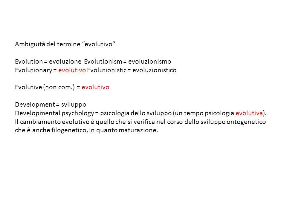 Ambiguità del termine evolutivo