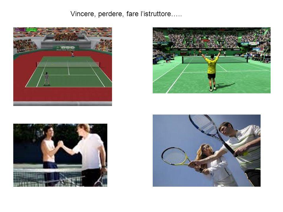 Vincere, perdere, fare l'istruttore…..