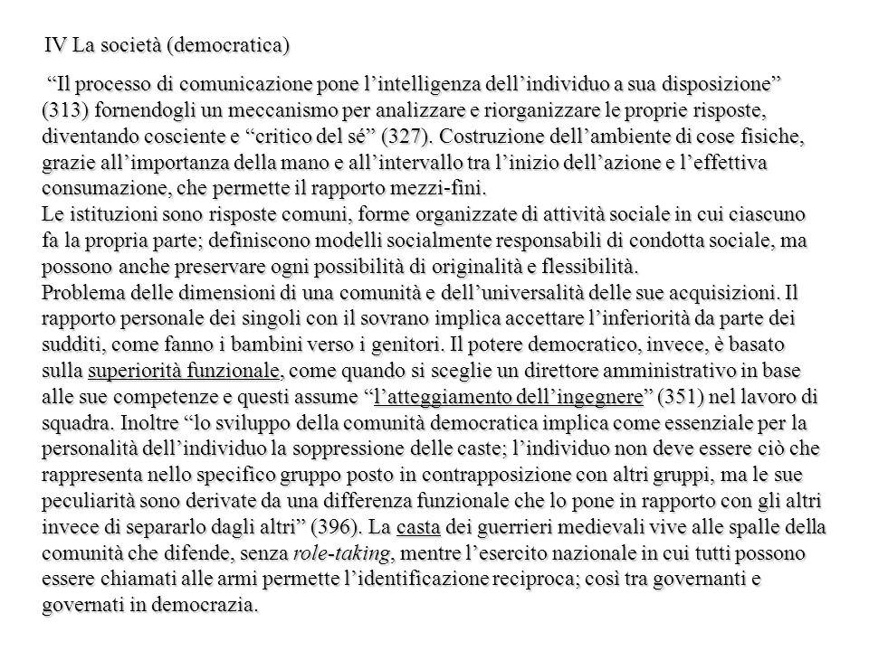 IV La società (democratica)