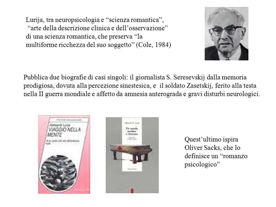 Lurija, tra neuropsicologia e scienza romantica ,