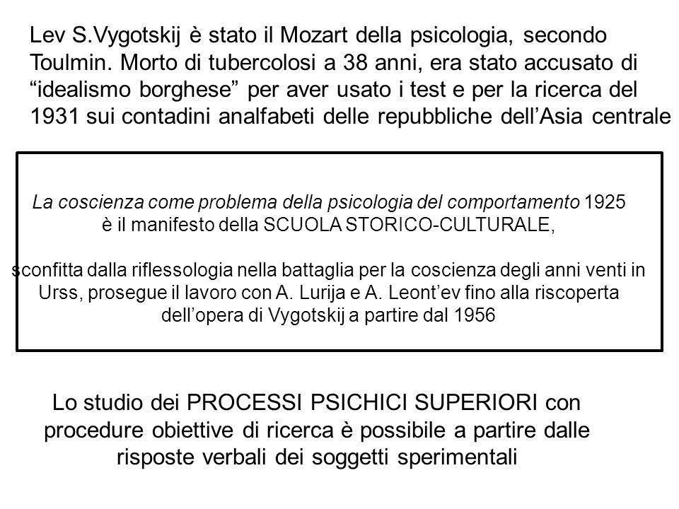Lev S. Vygotskij è stato il Mozart della psicologia, secondo Toulmin