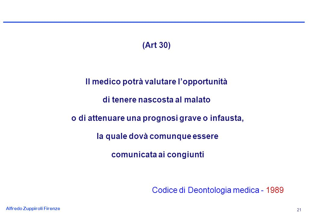Il Consenso Informato, che si traduce in una più ampia partecipazione. del paziente alle decisioni che lo riguardano,