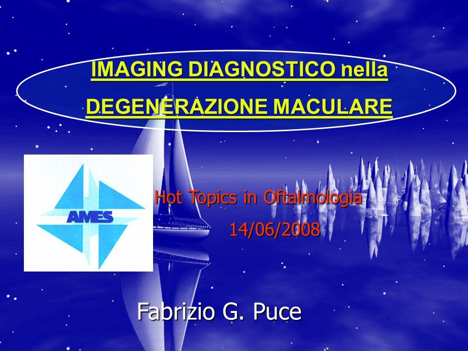IMAGING DIAGNOSTICO nella DEGENERAZIONE MACULARE
