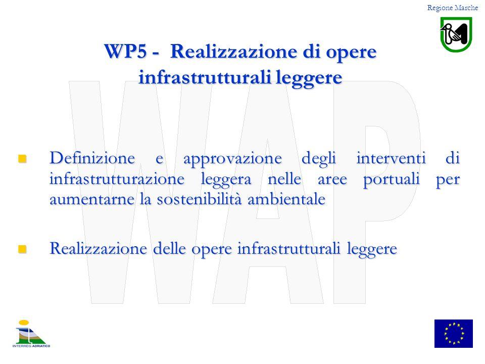 WP5 - Realizzazione di opere infrastrutturali leggere